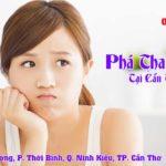 Phá Thai An Toàn Tại Cần Thơ